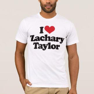 I Love Zachary Taylor T-Shirt