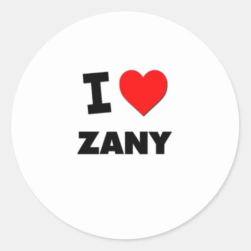 I love Zany Classic Round Sticker