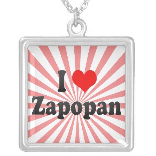 I Love Zapopan, Mexico Personalized Necklace