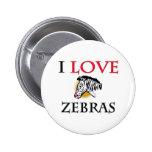 I Love Zebras Pinback Button