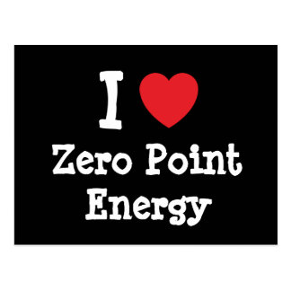 I love Zero Point Energy heart custom personalized Postcard