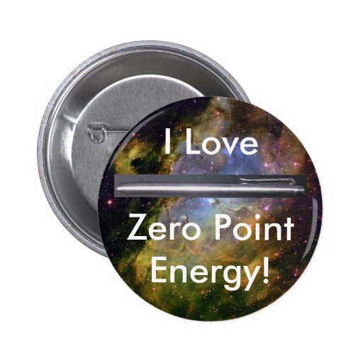 I Love Zero Point Energy Products Pin