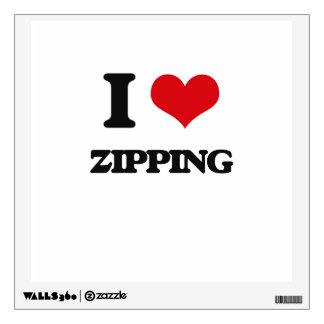 I love Zipping Wall Graphics