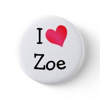 I Love Zoe button