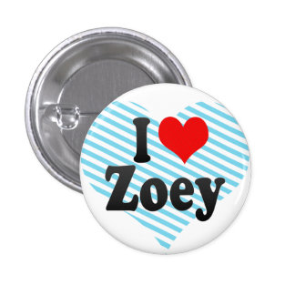 I love Zoey Pins