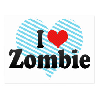 I Love Zombie Post Cards