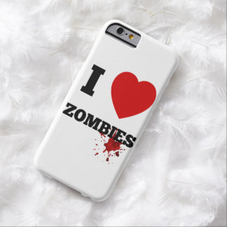 I love zombies barely there iPhone 6 case
