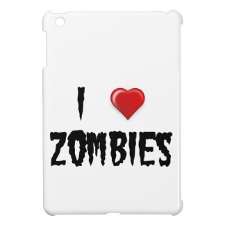 I Love Zombies Cover For The iPad Mini