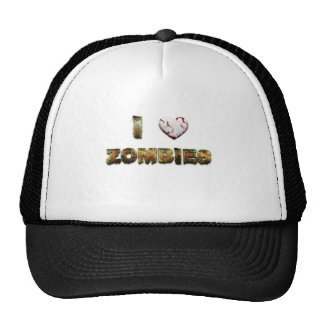 I Love Zombies . . .  Great Gft iFor AZombie Lover Trucker Hat
