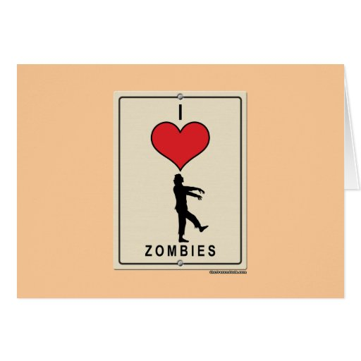 I Love Zombies Greeting Cards
