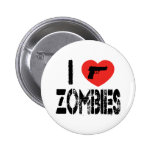 I Love Zombies Pinback Buttons