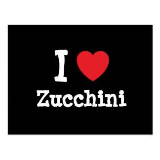 I love Zucchini heart T-Shirt Postcard