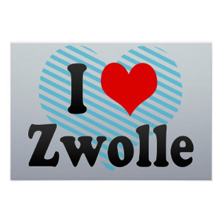 I Love Zwolle, Netherlands Poster
