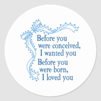 I Loved You Classic Round Sticker