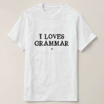 Beach Themed I loves grammar! T-Shirt