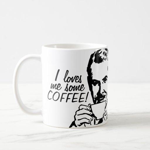 I Loves Me Some Coffee Classic White Coffee Mug