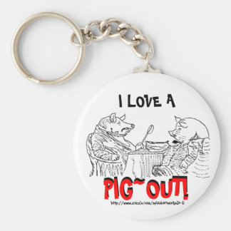 I luv a PIG~OUT!! Keychain