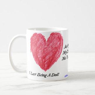 I Luv Being A Dads, Coffee Mug
