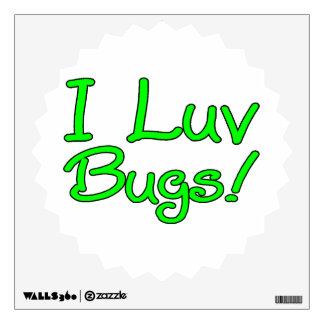 I Luv Bugs Wall Decal