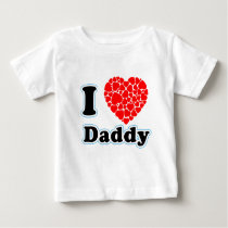 I Luv Daddy Baby T-Shirt