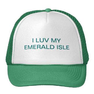 I LUV MI EMERALD ISLE GORRA