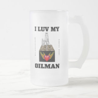 I Luv My Oilman,Oil Field Trash,Oil,Gas,Stein Frosted Glass Beer Mug