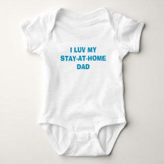 I LUV MYSTAY-AT-HOMEDAD BABY BODYSUIT
