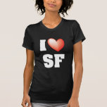 I Luv SF T-shirts