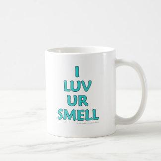 I luv ur smell coffee mug