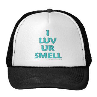I luv ur smell mesh hat