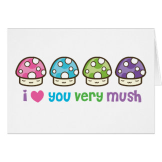 i luv you mush card