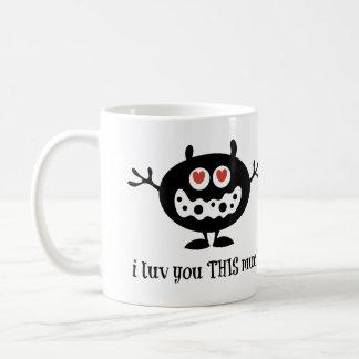 i luv you THIS much! Cute Coffee Mug