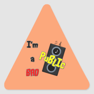 I'm a bad public speaker triangle sticker