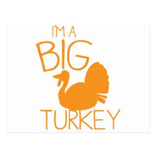 I m a Big Turkey with turkey bird Postcard