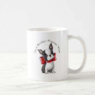 I m a Boston Terrier Mom Adorable Dog Mug