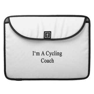 I m A Cycling Coach Sleeve For MacBooks
