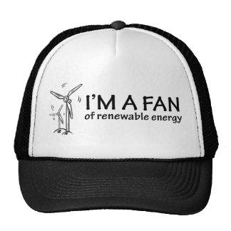 I m a Fan of Renewable Energy Hats