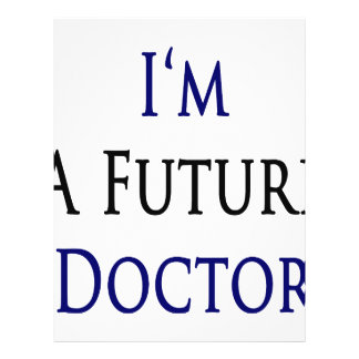I m A Future Doctor Flyer
