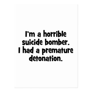 I'm A Horrible Suicide Bomber … Postcard