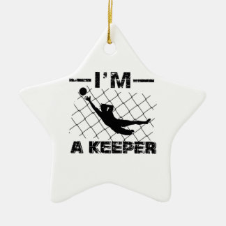 I'm a Keeper – Soccer Goalkeeper designs Ceramic Ornament