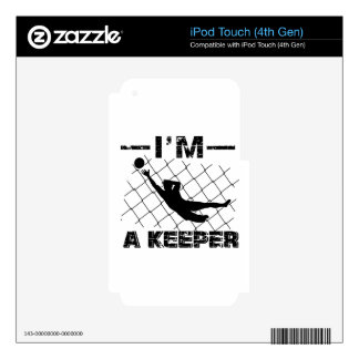 I'm a Keeper – Soccer Goalkeeper designs Decal For iPod Touch 4G