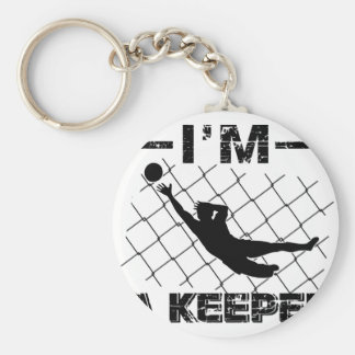 I'm a Keeper – Soccer Goalkeeper designs Keychain