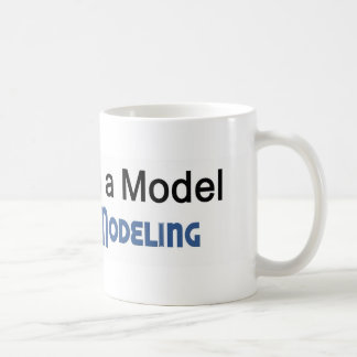 I m a Model Prime Modeling Coffee Mugs
