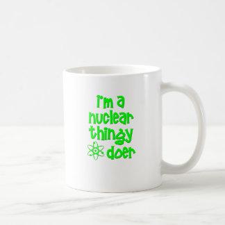 I m A Nuclear Thingy Doer Mug