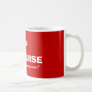 I m a nurse what s your superpower coffee mug