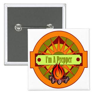 I`m A Prepper 2 Inch Square Button