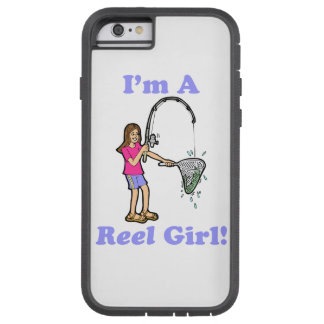 I'm A Reel Girl Tough Xtreme iPhone 6 Case