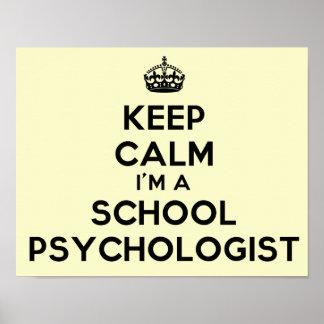 I m A School Psychologist Keep Calm Poster