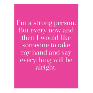 I'm A Strong Person Quote Postcard