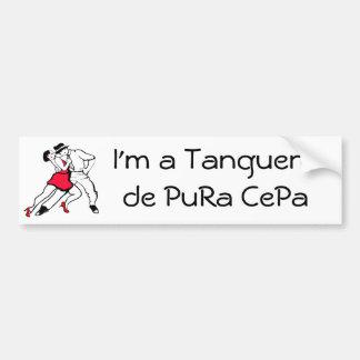 I' m a Tanguero de Pura Cefa Bumper Stickers